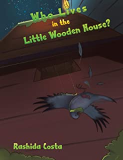 Who Lives in the Little Wooden House?