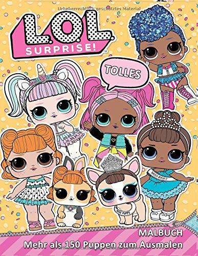 Tolles L.O.L. Surprise! Malbuch: Mehr als 150 Puppen zum Ausmalen