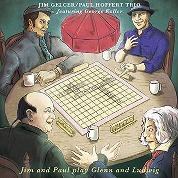 Jim and Paul Play Glenn and Ludwig