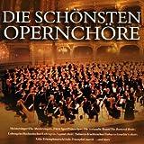 Die Schönsten Opernchöre - Various