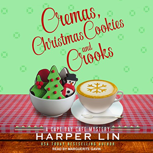 Cremas, Christmas Cookies, and Crooks audiobook cover art