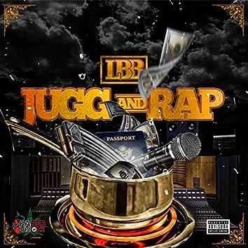Jugg and Rap