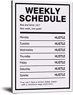 """Hustle Weekly Schedule Inspirational Canvas Wall Art Motivational Painting Rise Grind Pictures Success Inspiring Entrepreneur Quote Posters Prints Artwork Decor for Home Office Framed (12""""Wx18""""H)"""
