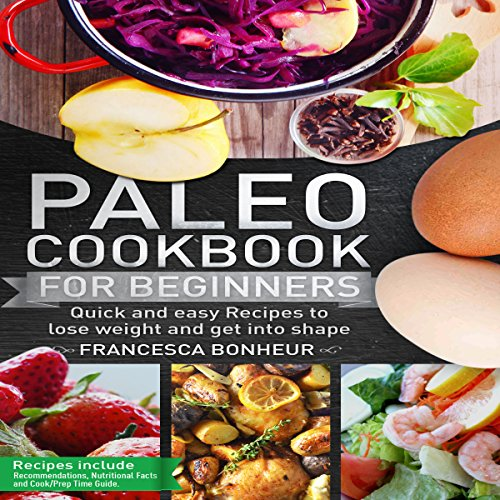 Paleo Cookbook for Beginners audiobook cover art