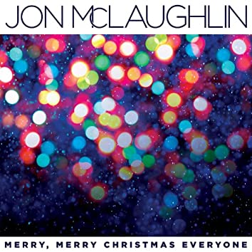 Merry, Merry Christmas Everyone