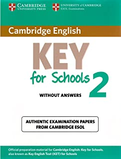 Cambridge English Key for Schools 2 Student's Book without Answers: Authentic Examination Papers from Cambridge ESOL (KET Practice Tests)