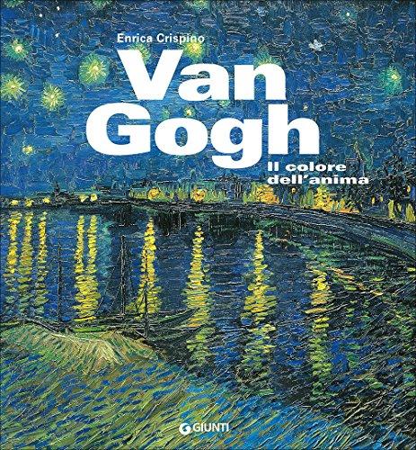 Van Gogh. Il colore dell'anima