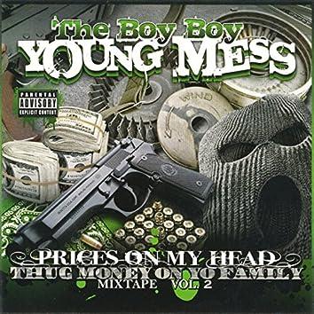Prices On My Head: Thug Money On Yo Family, Vol. 2