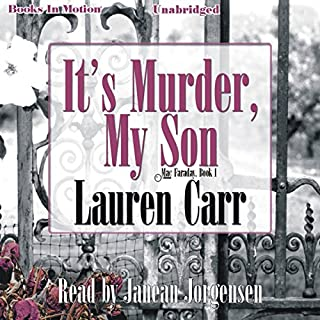It's Murder My Son     A Mac Faraday Mystery, Book 1              By:                                                                                                                                 Lauren Carr                               Narrated by:                                                                                                                                 Janean Jorgensen                      Length: 11 hrs and 1 min     74 ratings     Overall 3.9