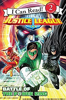 Justice League Classic: Battle of the Power Ring - Book  of the I Can Read ~ Level 2