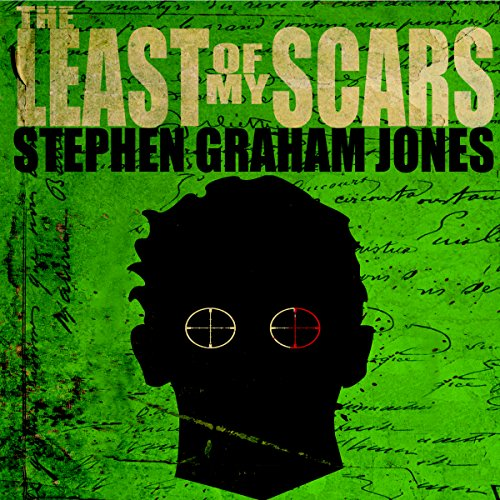 The Least of My Scars audiobook cover art