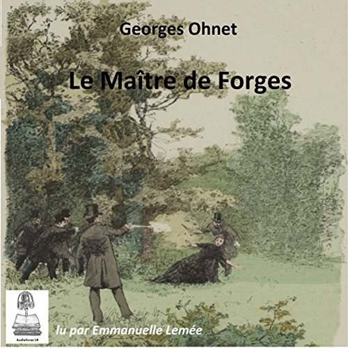 Le maître de forges audiobook cover art