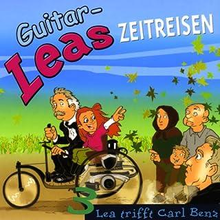 Lea trifft Carl Benz (Guitar-Leas Zeitreisen, Teil 3) Titelbild