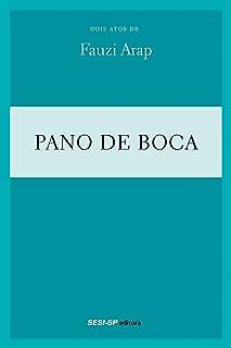 Fauzi Arap - Pano de boca (Teatro popular do SESI) (Portuguese Edition)