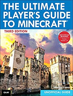 The Ultimate Player's Guide to Minecraft (3rd Edition)