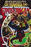 La Telaraña De Spiderman. Integral (COLECCIÓN EXTRA SUPERHEROES)