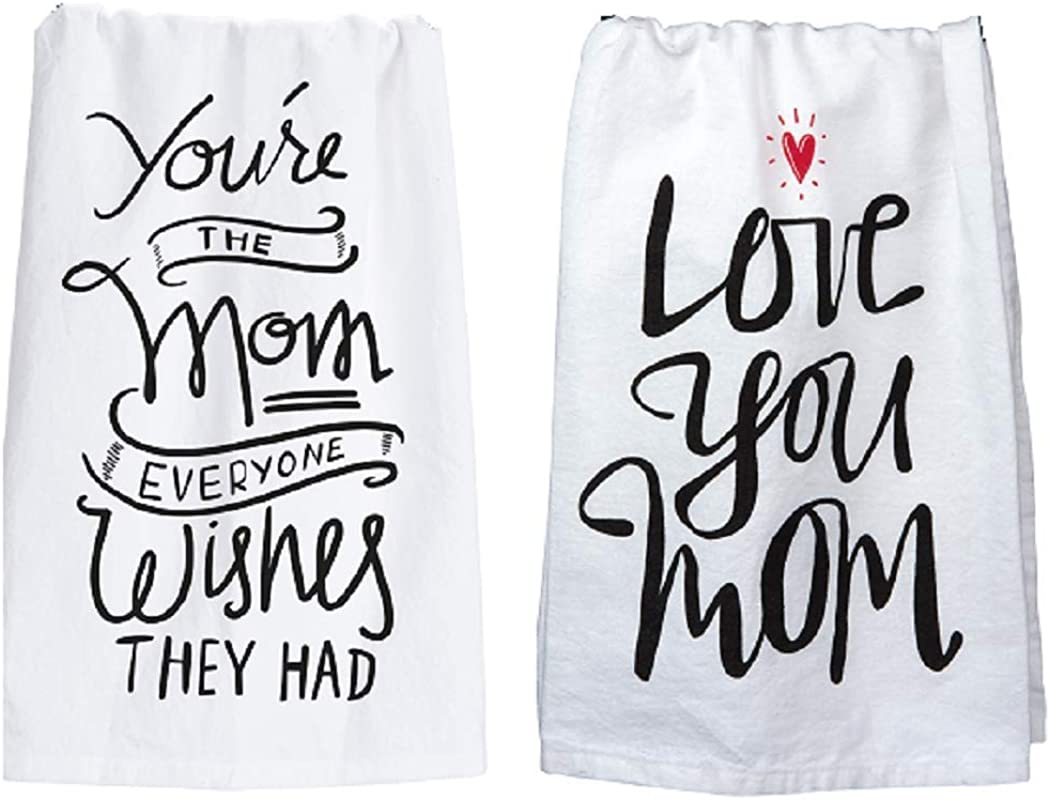 Primitives By Kathy Mom Towel Set You Re The Mom Everyone Wishes And Love You Mom