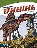 Spinosaurus (Finding Dinosaurs (Paperback Set of 8))