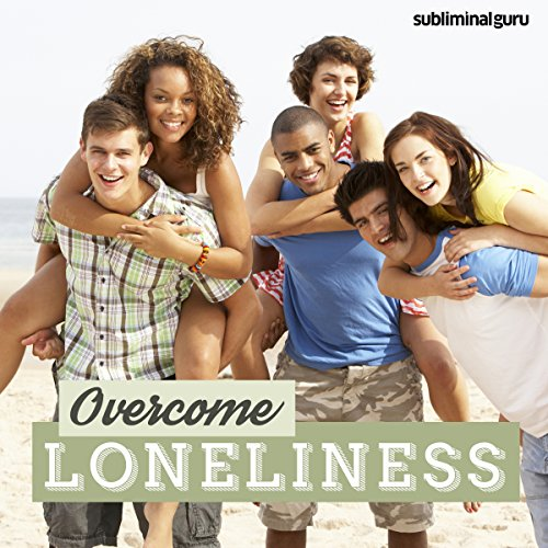 Overcome Loneliness     Enjoy Your Own Company with Subliminal Messages              By:                                                                                                                                 Subliminal Guru                               Narrated by:                                                                                                                                 Subliminal Guru                      Length: 1 hr and 10 mins     Not rated yet     Overall 0.0
