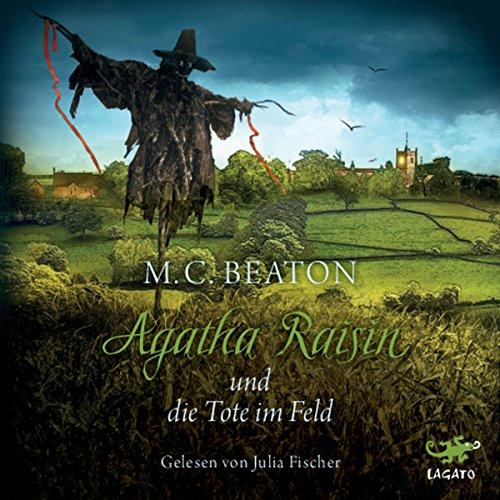 Agatha Raisin und die Tote im Feld Titelbild