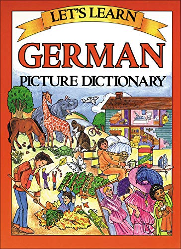 Let's Learn German Dictionary (Let's Learn Picture Dictionary Series)