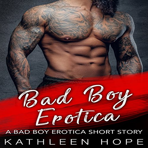 Bad Boy Erotica audiobook cover art