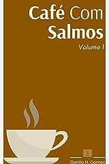 Café Com Salmos: Volume 1 eBook Kindle