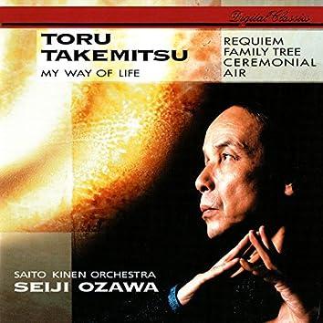 Takemitsu: Requiem; Family Tree; My Way Of Life