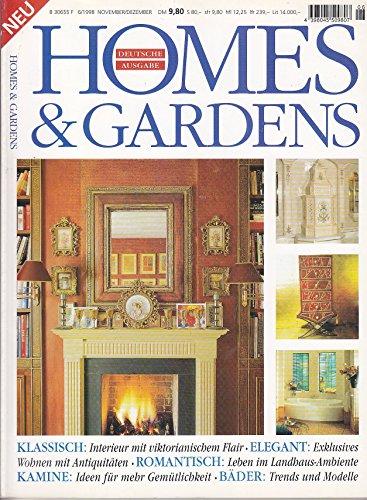 Homes & Gardens - 6/1998 - Stadtwohnung, Landhaus, Kamine, Bäder