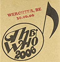Live: Werchter Belgium 06/30/06 by Who