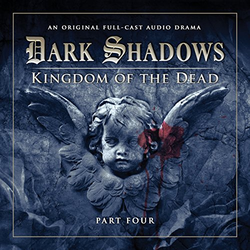Couverture de Dark Shadows - Kingdom of the Dead Part 4