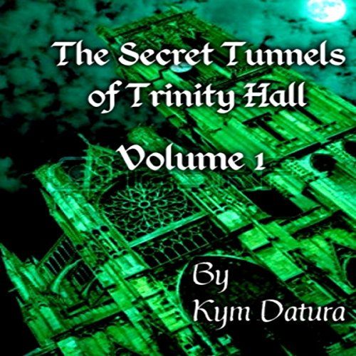 The Secret Tunnels of Trinity Hall audiobook cover art