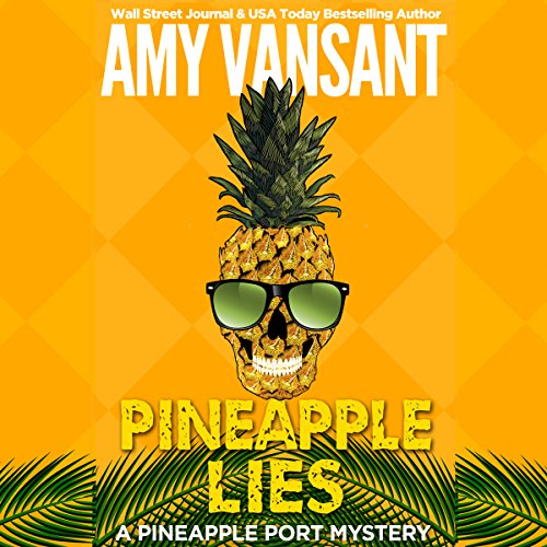 Pineapple Lies cover art