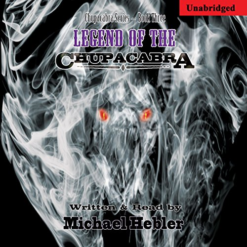Legend of the Chupacabra audiobook cover art