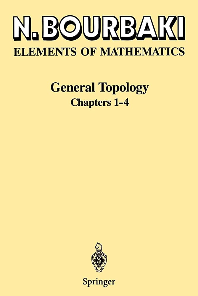 顕著メドレー対象General Topology: Chapters 1-4 (Elements of Mathematics)