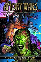 The Amory Wars 3: In Keeping Secrets of Silent Earth: Ultimate Edition