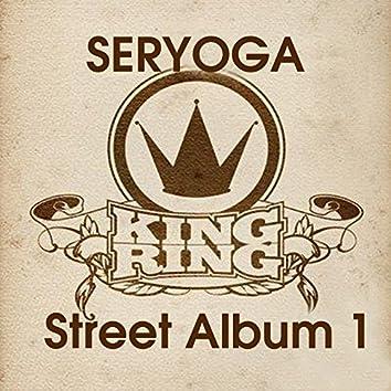 King Ring (Street Album No 1)