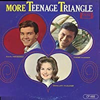 More Teenage Triangle by SHELLEY / PETERSON,PAUL / DARREN,JAMES FABARES (2014-09-10)