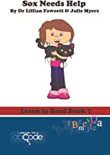 Sox Needs Help: Learn to Read Book 7 (American Version)