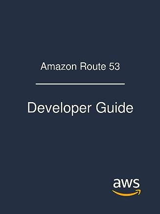 Amazon Route 53: Developer Guide