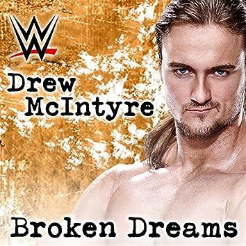 Broken Dreams (Drew McIntyre) [feat. Shaman's Harvest]