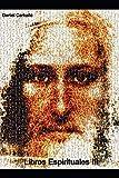 Libros Espirituales en español 3: Cristianismo. Filosofía. Budismo. No dualidad. Psicología. Libros espirituales.