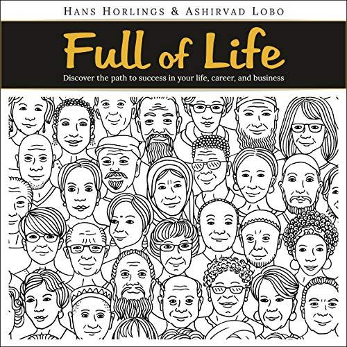 Full of Life Audiobook By Hans Horlings, Ashirvad Lobo cover art