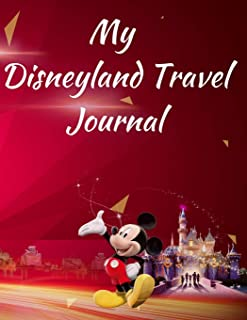 My Disneyland Travel Journal: A Red Mickey Theme Fun Kids Vacation Activity Guide Book Planner Diary Notebook Log Organizer for Children with ... Daily Experiences for Boys, Girls Teens