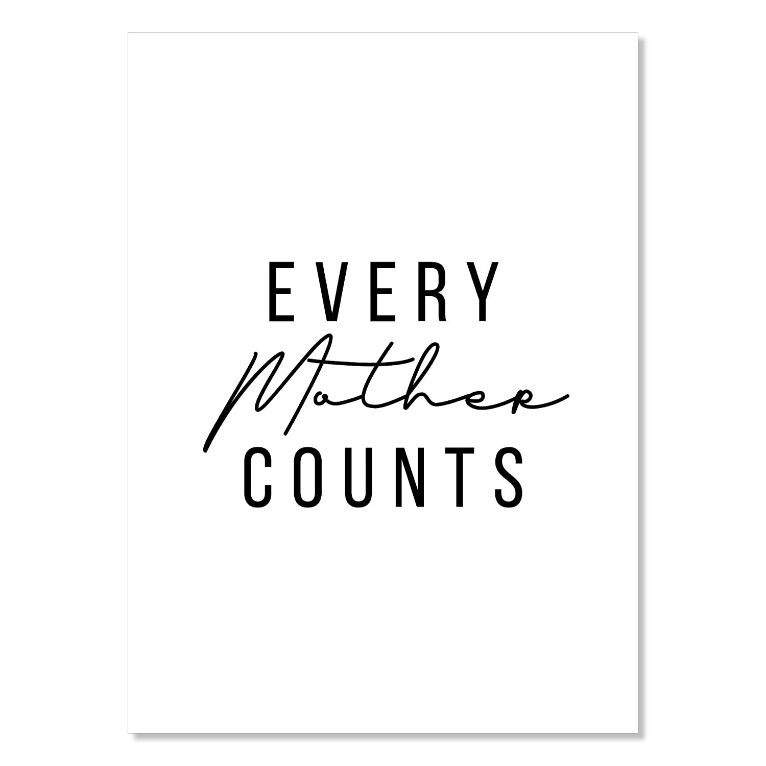 Every Mother Max 41% OFF Counts Unframed Max 84% OFF Print