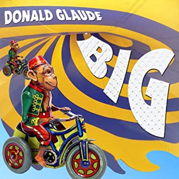 Donald Glaude - BIG