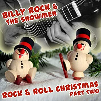 Rock & Roll Christmas Part Two