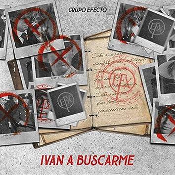 Ivan a Buscarme