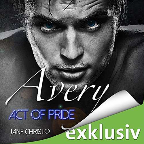 Avery: Act of Pride (Act 3) cover art