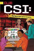 The Case of the Digital Deception (5) (Club CSI)